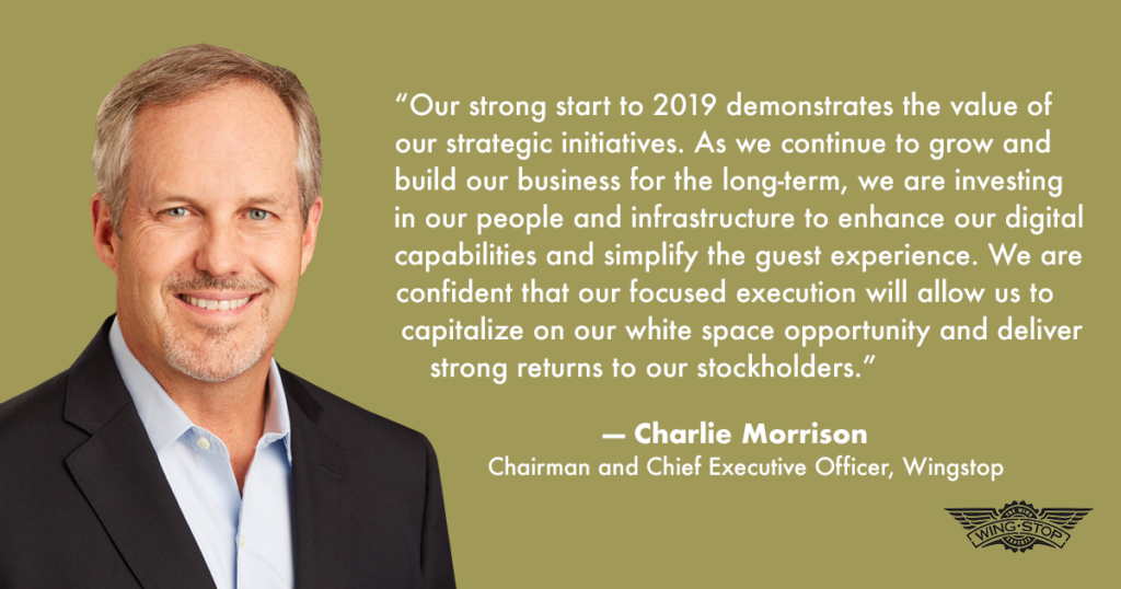 Wingstop First Quarter 2019 - CEO Charlie Morrison